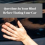 Questions In Your Mind Before Tinting Your Car