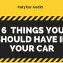 6 Things You Should Have In The Car