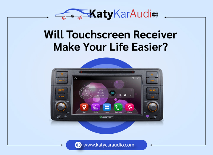 Will Touchscreen Receiver Will Make Your Life Easier?